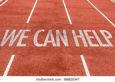 We Can Help written on running track