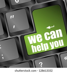 we can help you written on computer button, raster
