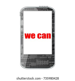 we can text. Business concept . Detailed modern smartphone isolated on white