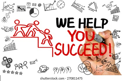 we help you succeed concept hand drawing on whiteboard