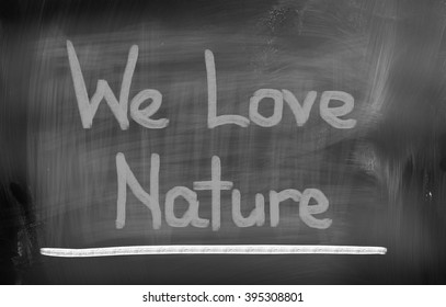 We Love Nature Concept