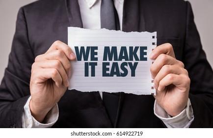 We Make It Easy