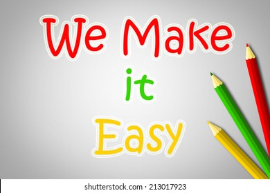 We Make It Easy Concept text