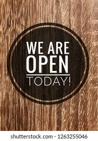 We are open today