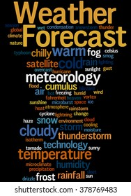Weather Forecast, word cloud concept on black background.
