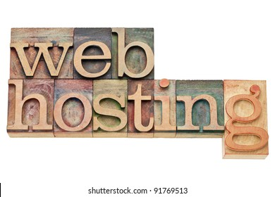 web hosting - internet concept - isolated text in vintage wood letterpress printing blocks, stained by color inks