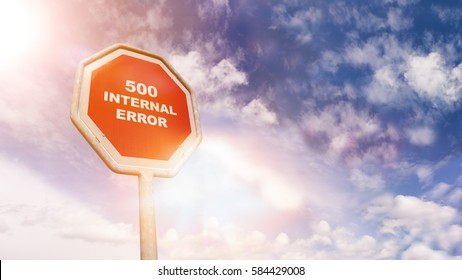 Web Server Error Code 500 on red traffic road stop sign in front of blue sky with clouds and friendly sun beams, digital composing with light leaks and flares
