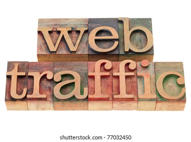 web traffic - isolated words in vintage wood letterpress printing blocks