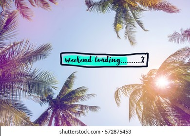 Weekend loading bar with coconut trees over clear sky on day noon light with filtered color
