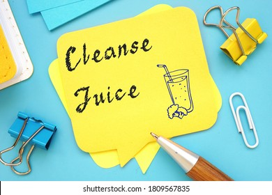 Weightloss concept meaning Cleanse Juice with sign on the sheet.