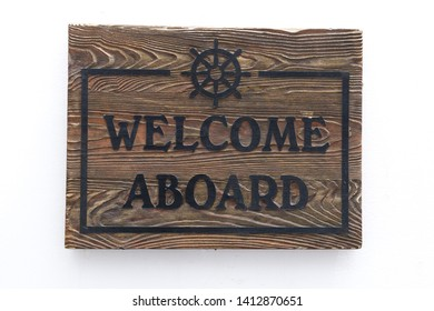 Welcome Aboard Concept, Wooden Board
