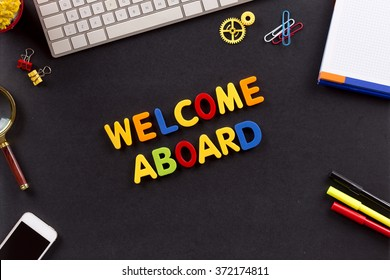 WELCOME ABOARD written with Colorful Letters