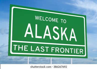 Welcome to Alaska state concept on road sign