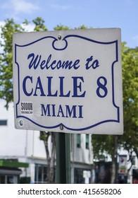 Welcome to Calle 8 in Little Havana Miami - MIAMI. FLORIDA - APRIL 10, 2016