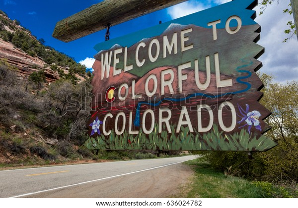 Welcome to Colorful Colorado State Road Sign near Utah/Colorado border going towards Norwood Colorado