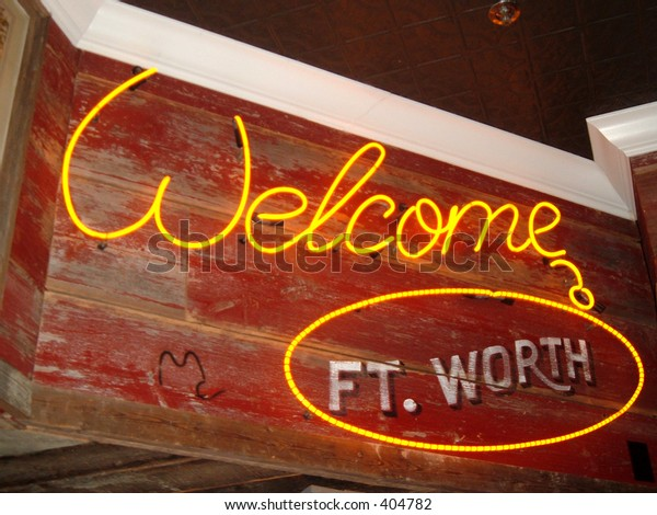 Welcome to Fort Worth, Texas.