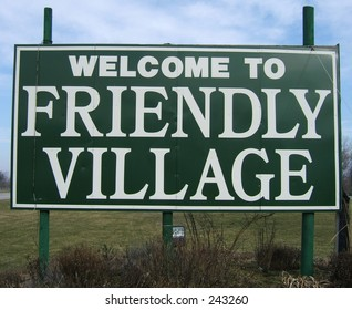 welcome to friendly village sign