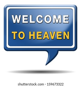 welcome to heaven and paradise