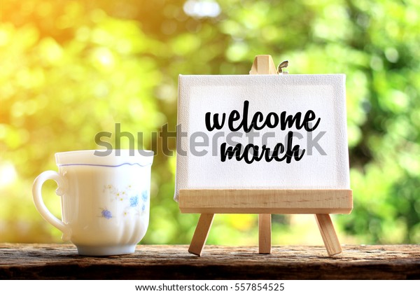 Welcome March Concept Coffee Cup Stand Stock Photo Edit Now