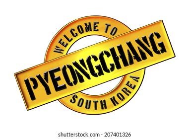WELCOME TO Pyeongchang, South Korea