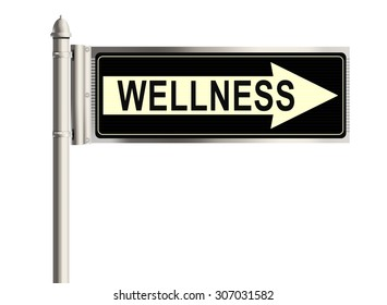 Wellness. Road sign on the white background. Raster illustration.