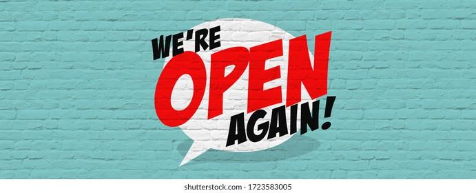 We're open again on speech bubble