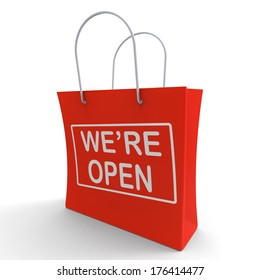 We're Open Shopping Bag Showing New Store Launch