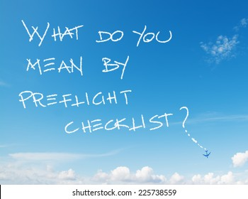 """what do you mean by pre flight checklist?"" written in the sky with contrails left by airplane"