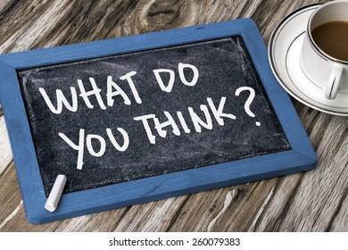 what do you think handwritten on blackboard