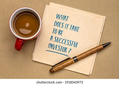 What does it take to be a successful investor? Handwriting on a napkin with a cup of coffee. Financial concept.