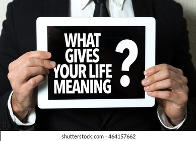 What Gives Your Life Meaning?