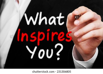 What Inspires You ?