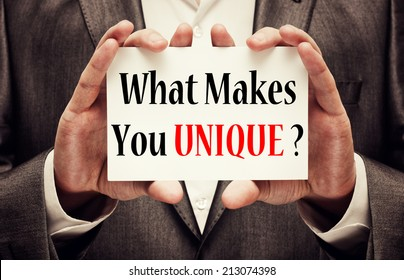 What Makes You Unique?
