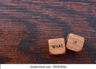 What if question on wooden blocks