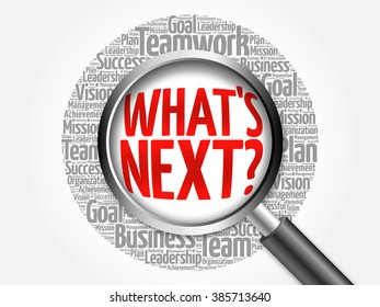 What's Next word cloud with magnifying glass, business concept