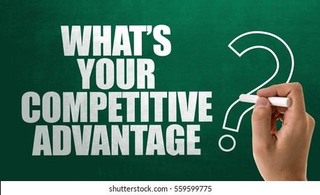 Whats Your Competitive Advantage?
