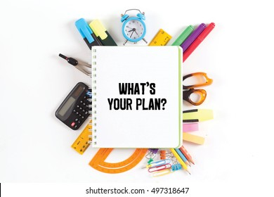 WHAT'S YOUR PLAN? concept