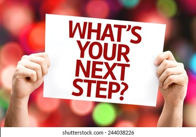 What's Your Next Step? card with colorful background with defocused lights