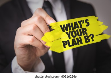 Whats Your Plan B?