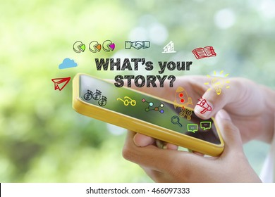 what's your story over a smart phone on blur background , business concept