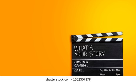 What's your story.Text title on film slate