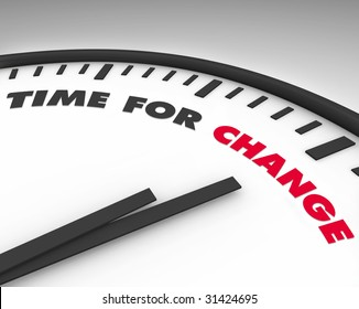White clock with words Time for Change on its face