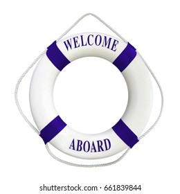 White color Life buoyancy with dark blue stripes and  text welcome aboard on it. Perfect for greeting concept.Isolated on white background with clipping path work.