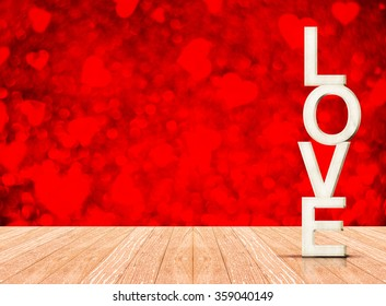 White Love wood in perspective room with red heart sparkling bokeh wall and wooden plank floor, Leave space to adding your content