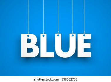 White word BLUE on blue background. 3d illustration