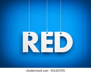 White word RED on blue background. 3d illustration