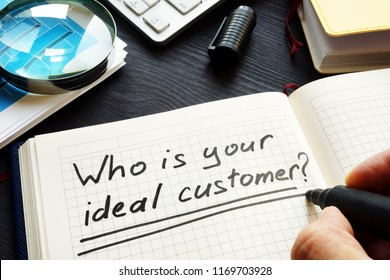 Who is your ideal customer handwritten in a note. Loyalty and satisfaction.