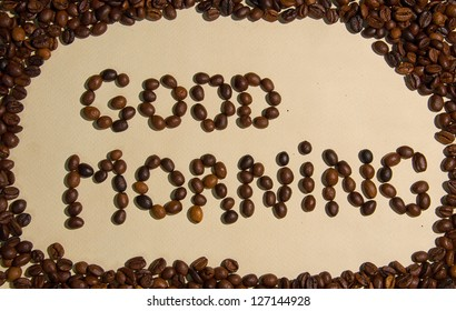 """Whole coffee beans spell out """"Good morning!"""""""