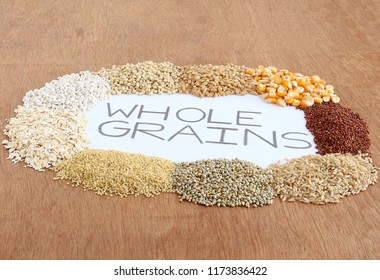 Whole grains, which are healthy food, indicated by text handwritten using pencil, including sorghum, wheat, corn, finger millet or ragi, brown rice, pearl millet, quinoa, oats and barley.