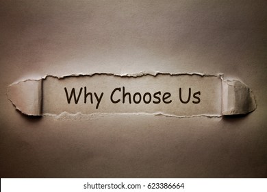 Why choose us, text on old torn paper